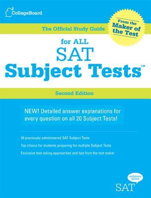 The Official Study Guide for All Sat Subject Tests, 2nd Ed By College Board (COR)